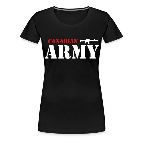 Canadian Army - Women's Premium T-Shirt