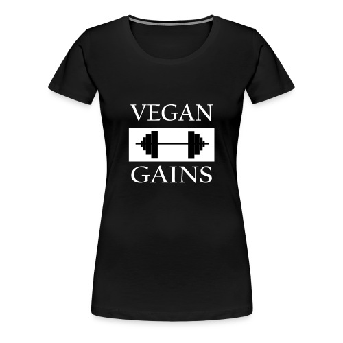 Vegan Gains white font - Women's Premium T-Shirt