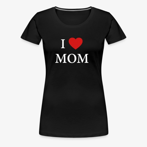 I LOVE DAD – HEART - Women's Premium T-Shirt