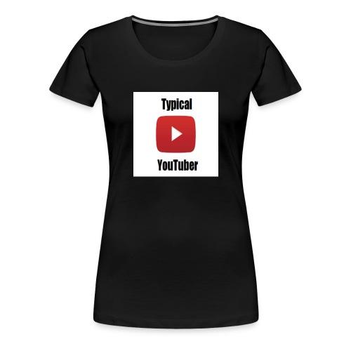 Typical YouTuber Logo - Women's Premium T-Shirt