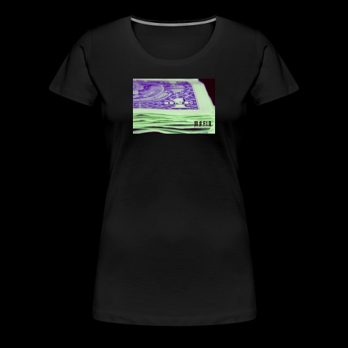Another day another dollar MAFIA - Women's Premium T-Shirt