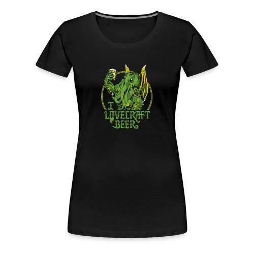 I LOVECRAFT BEER - Women's Premium T-Shirt
