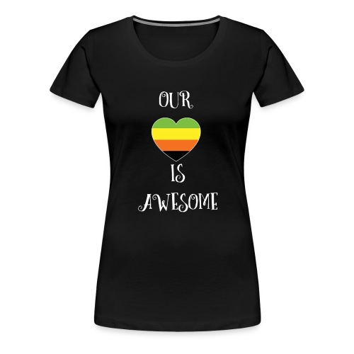 Aromantic Love Is Awesome - Women's Premium T-Shirt