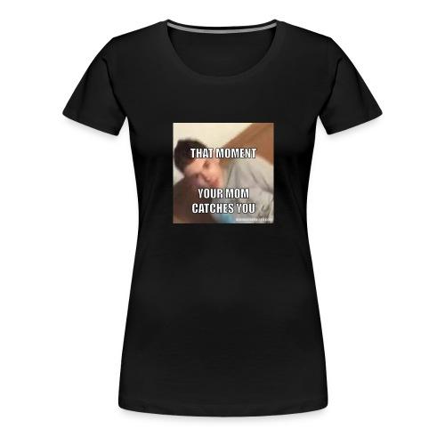 MOM I'M DOING SOMETHING - Women's Premium T-Shirt