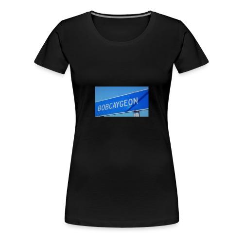 BOBCAYGEON - Women's Premium T-Shirt