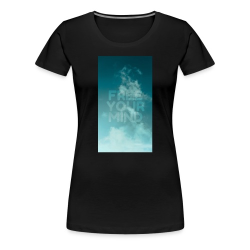 Free Your Mind - Women's Premium T-Shirt