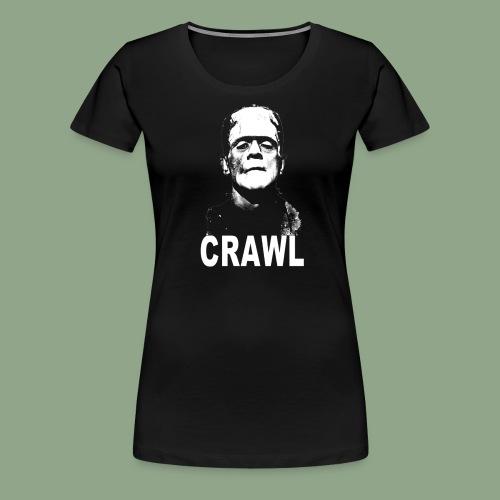 Crawl FrankenCrawl T Shirt - Women's Premium T-Shirt
