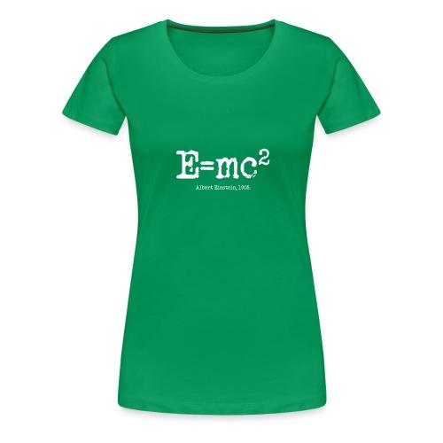 E=mc2 - Women's Premium T-Shirt