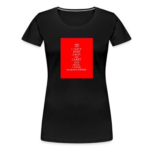 anxiety and depression - Women's Premium T-Shirt