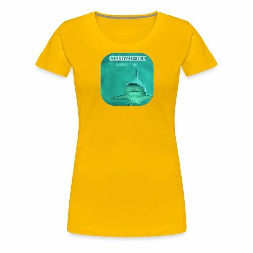 "InovativObsesion ""SHARKS DON'T SLEEP"" apparel - Women's Premium T-Shirt"