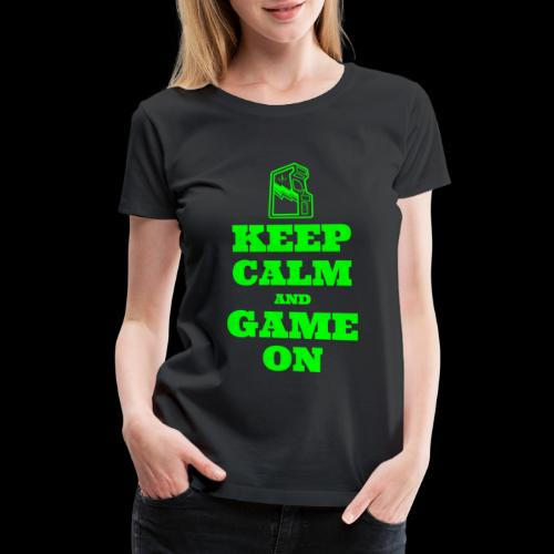 Keep Calm and Game On   Retro Gamer Arcade - Women's Premium T-Shirt