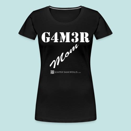 Gamer Mom (white) - Women's Premium T-Shirt