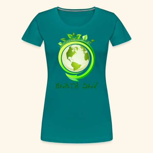 Happy Earth day - 2 - Women's Premium T-Shirt