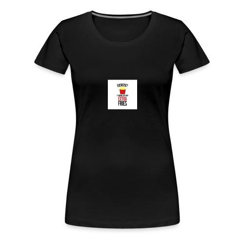 FriesFoLife - Women's Premium T-Shirt