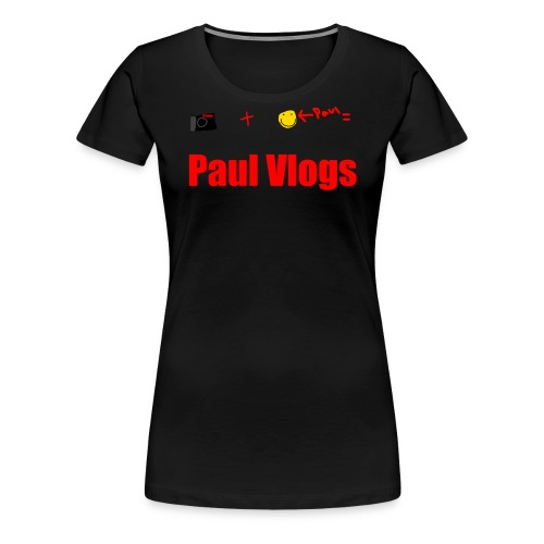 Camera + Paul = Paul Vlogs - Women's Premium T-Shirt