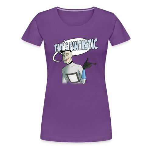 Fantastic - Women's Premium T-Shirt