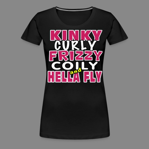 Kinky Curly Frizzy - Women's Premium T-Shirt