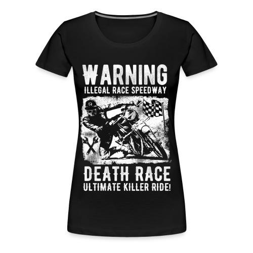 Motorcycle Death Race - Women's Premium T-Shirt