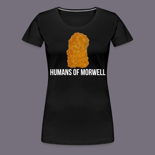 Nuggets of Morwell - Women's Premium T-Shirt