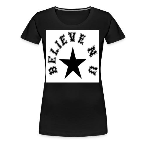 Believe N U - Women's Premium T-Shirt