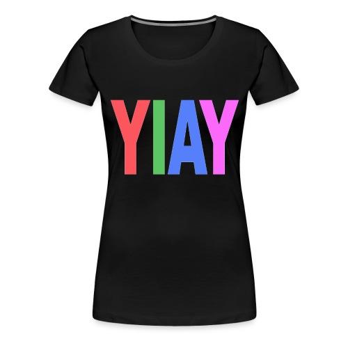 yiay - Women's Premium T-Shirt