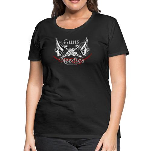 Guns & Needles - Women's Premium T-Shirt
