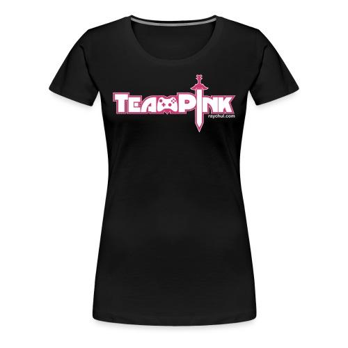Team Pink shirt for girls! - Women's Premium T-Shirt