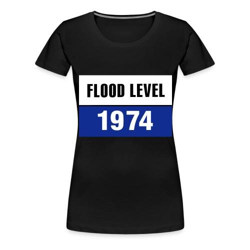 flood level 1974 - Women's Premium T-Shirt