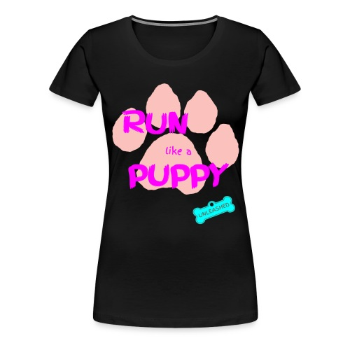 Run Like A Puppy Black - Women's Premium T-Shirt