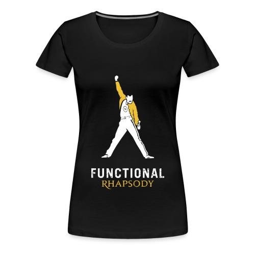 Functional Rhapsody - Women's Premium T-Shirt