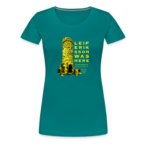 Leif Eriksson Was Here Double-Sided T-Shirt - Women's Premium T-Shirt