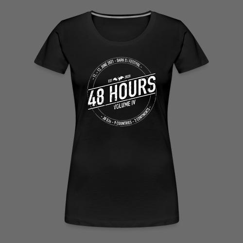 48 Hours - Vol.4 - Women's Premium T-Shirt