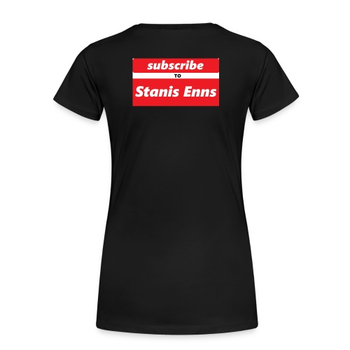 subscribe to Stanis Enns - Women's Premium T-Shirt