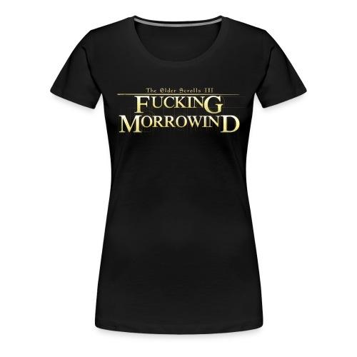 FUCKING MORROWIND png - Women's Premium T-Shirt