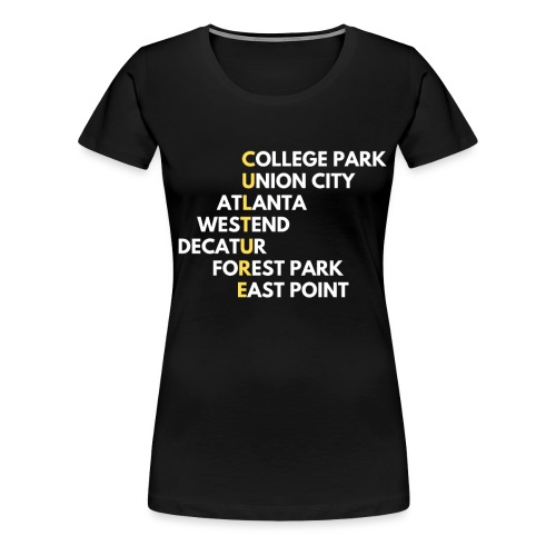 Culture Atlanta - Women's Premium T-Shirt