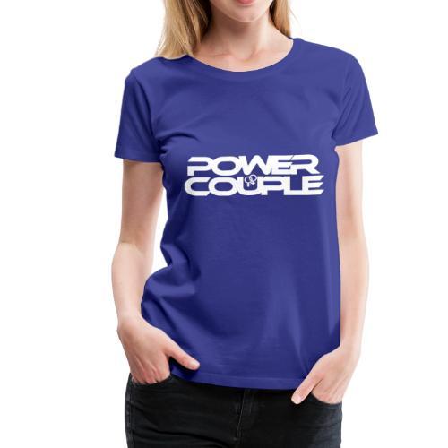 #PowerCouple Female-Female - Women's Premium T-Shirt