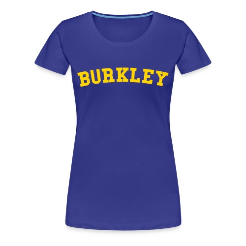 Burkley - Women's Premium T-Shirt