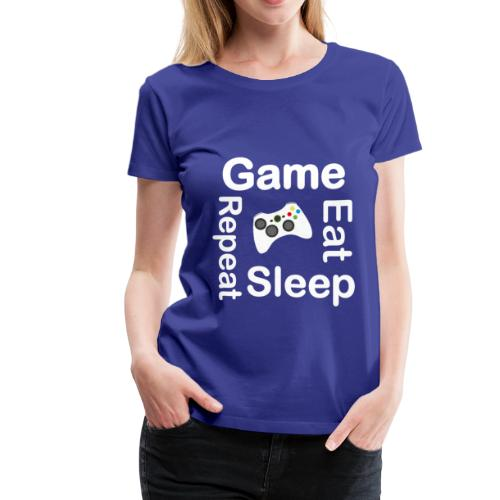 Eat Sleep Game Repeat Gaming Gift Fathers Day - Women's Premium T-Shirt