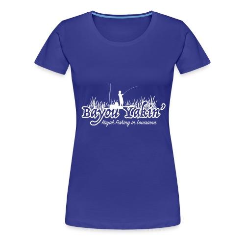 Bayou Yakin' Logo in White - Women's Premium T-Shirt