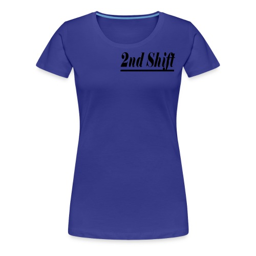 2nd Shift Review - Women's Premium T-Shirt