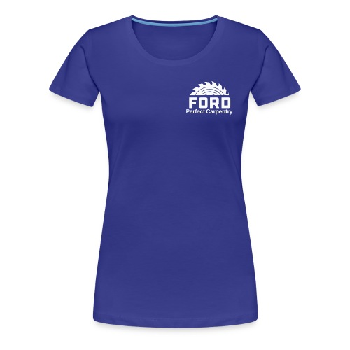 Ford Perfect Carpentry - Women's Premium T-Shirt