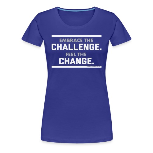 Challenge & Change // Chad Humphrey - Women's Premium T-Shirt