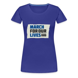 March For Our Lives 2018 T Shirts - Women's Premium T-Shirt
