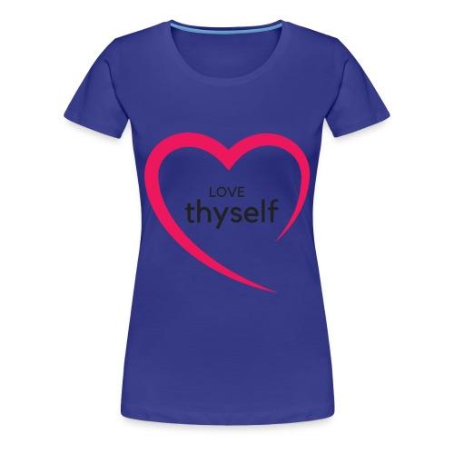 Love Thyself - Women's Premium T-Shirt