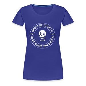 Have Some Spaghetti - Women's Premium T-Shirt