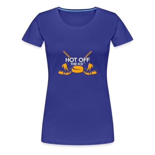 Hot Off The Ice - Women's Premium T-Shirt