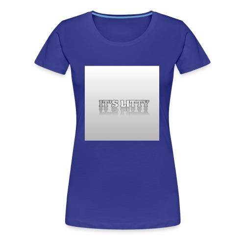 IT'S LITTY - Women's Premium T-Shirt