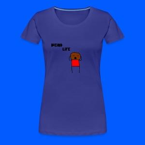 Weird Life - Women's Premium T-Shirt