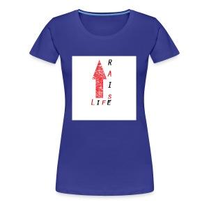 Life Raise 8 - Women's Premium T-Shirt
