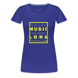 House Music (All night long) - Women's Premium T-Shirt